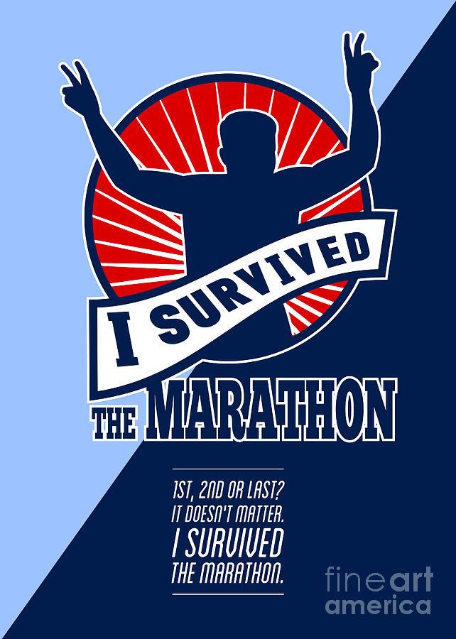 Poster Digital Art - Marathon Runner Survived Poster Retro by Aloysius Patrimonio
