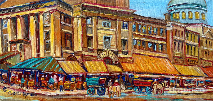 Montreal Art Painting - Marche Bonsecours Old Montreal by Carole Spandau
