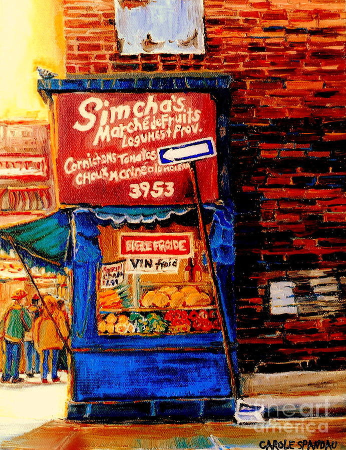 Montreal Painting - Marche Fruiterie Simcha Montreal Memories Corner Store Depanneur Montreal Patrimonie History   by Carole Spandau
