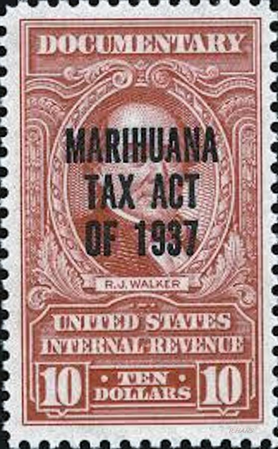 the marijuana tax act of 1937 Marihuana tax act of 1937 by ted it was not until 1937 that the us passed the 1937 marijuana tax act the other large group upset with the tax act was.