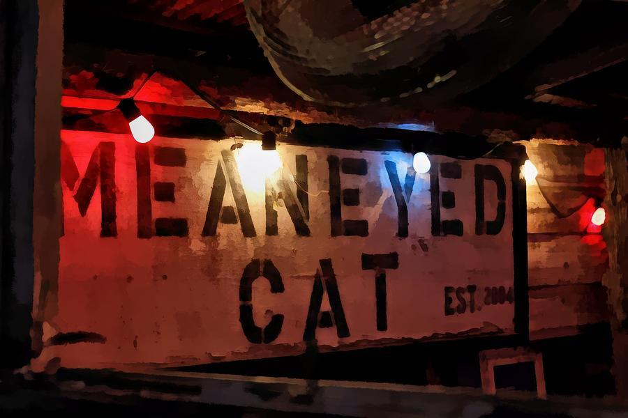Sign Photograph - Mean Eyed Cat Bar by James Stough