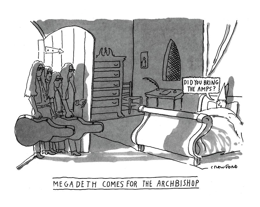 Megadeath Comes For The Archbishop did You Bring Drawing by Michael Crawford