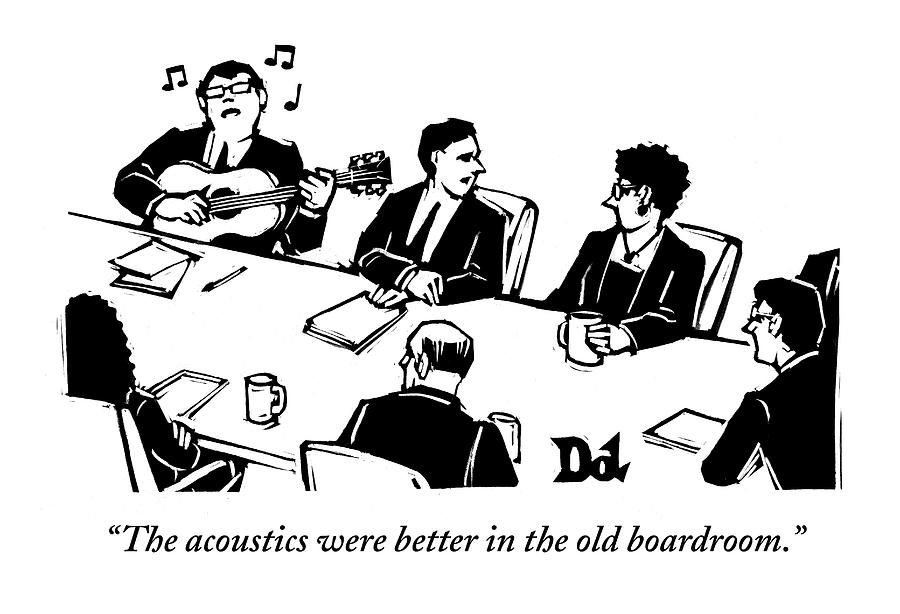 Members At A Board Meeting Sit. One Man Drawing by Drew Dernavich
