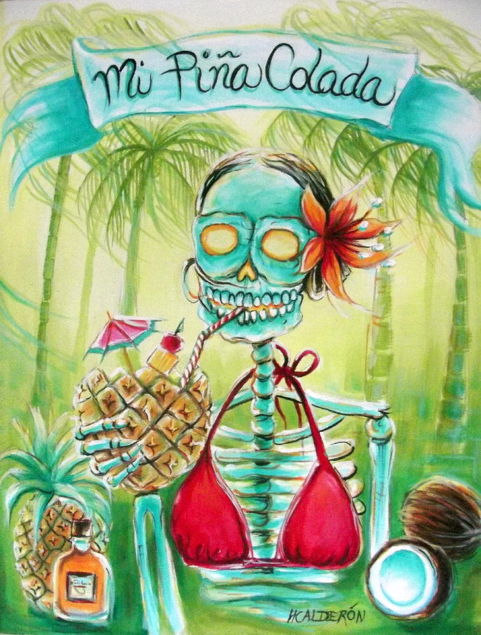 Day Of The Dead Painting - Mi Pina Colada by Heather Calderon