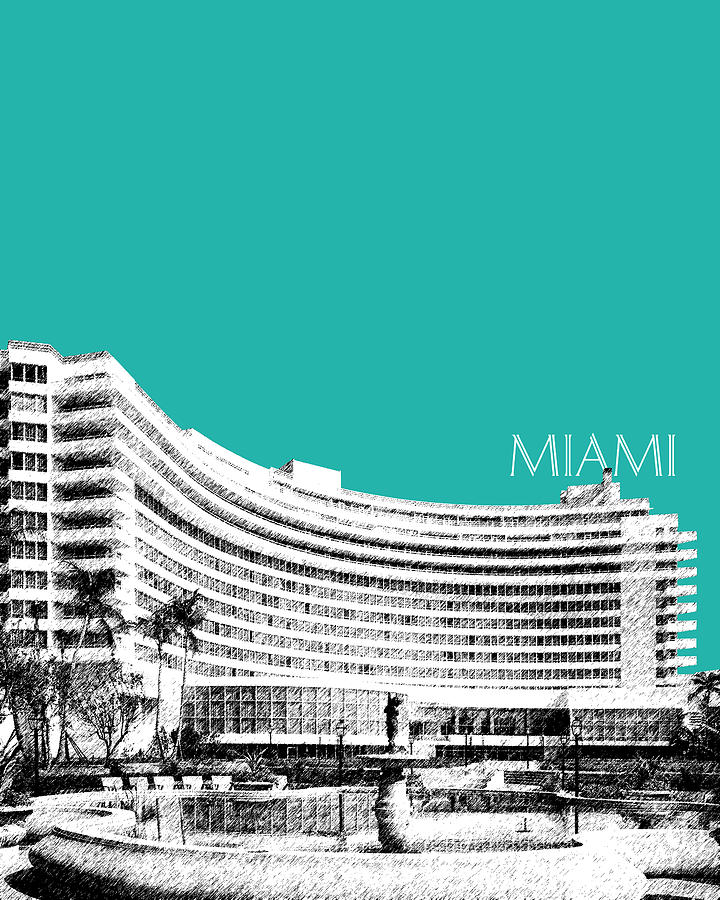 Architecture Digital Art - Miami Skyline Fontainebleau Hotel - Teal by DB Artist