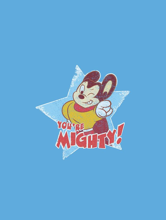 Mighty Mouse Digital Art - Mighty Mouse - Youre Mighty by Brand A