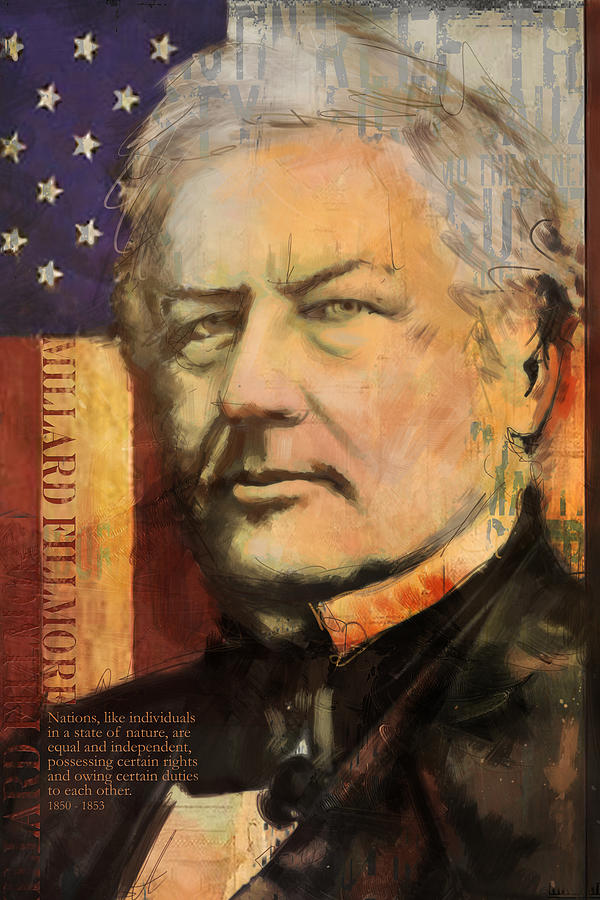 Millard Fillmore Painting - Millard Fillmore by Corporate Art Task Force