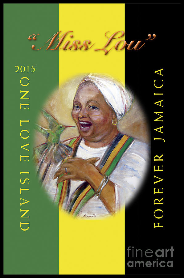 Miss Lou-Jamaica Forever by Kippax Williams