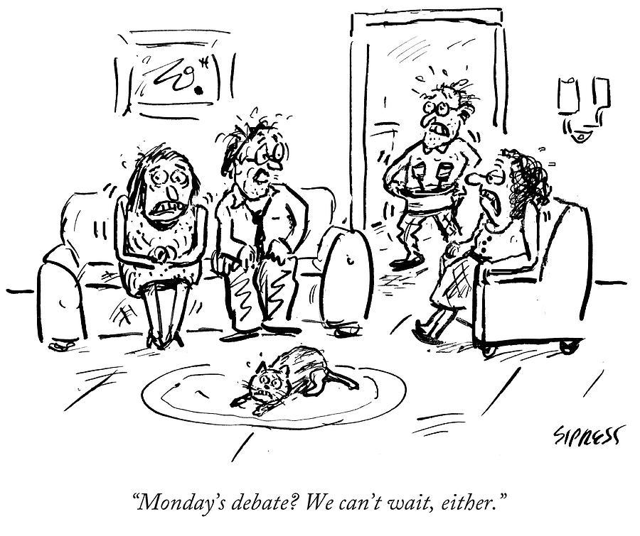 Cartoon Drawing - Mondays Debate by David Sipress
