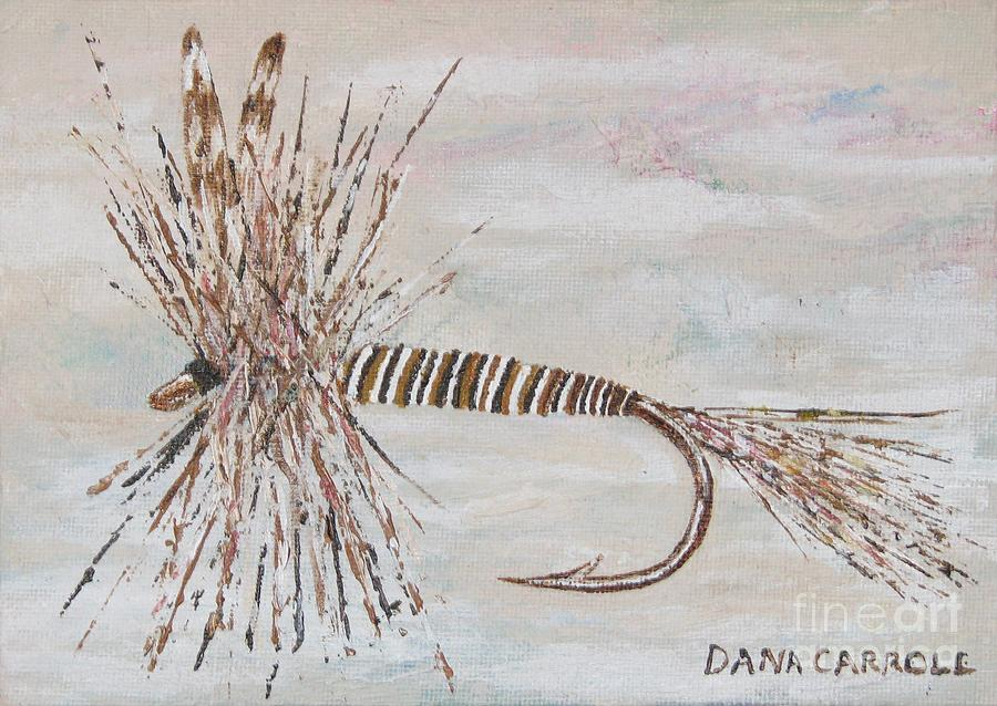 Fishing Painting - Mosquito Dry Fly by Dana Carroll