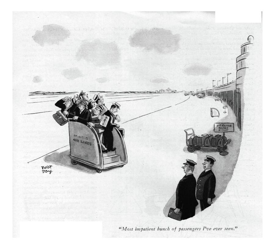 Most Impatient Bunch Of Passengers Ive Ever Seen Drawing by Robert J. Day