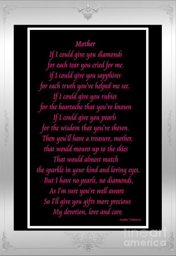 Mother Digital Art - Mother If I Could Give You by Barbara Griffin