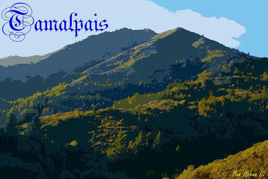 Mt. Tamalpais Photograph - Mount Tamalpais 2013 by Ben Upham III