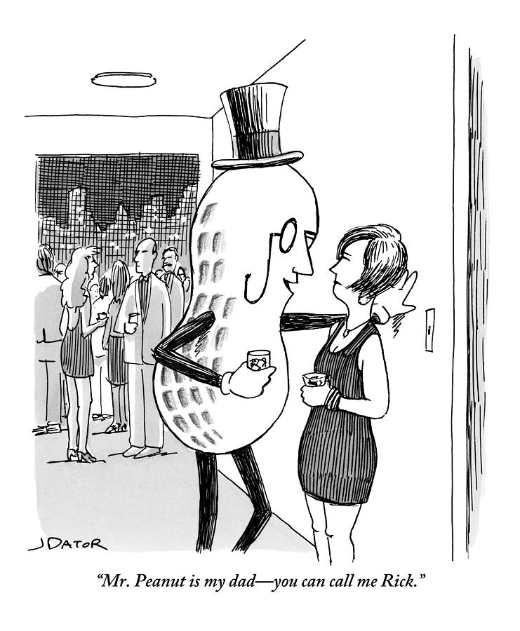 Mr. Peanut Tries To Pick Up A Woman At A Cocktail Drawing by Joe Dator