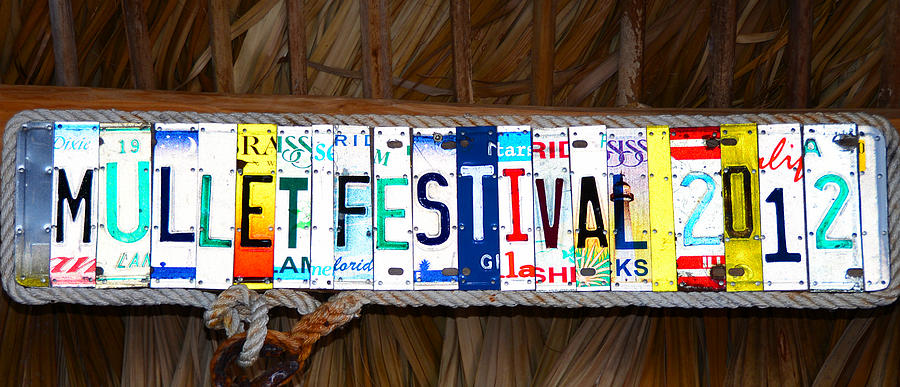 Sign Photograph - Mullet Fest 2012 by David Lee Thompson