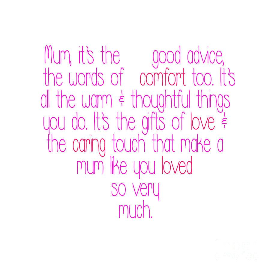 Mum Is Loved Digital Art