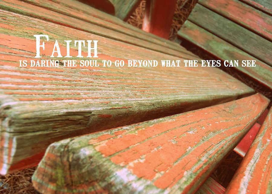 Faith Photograph - Muskoka Chair Quote by JAMART Photography