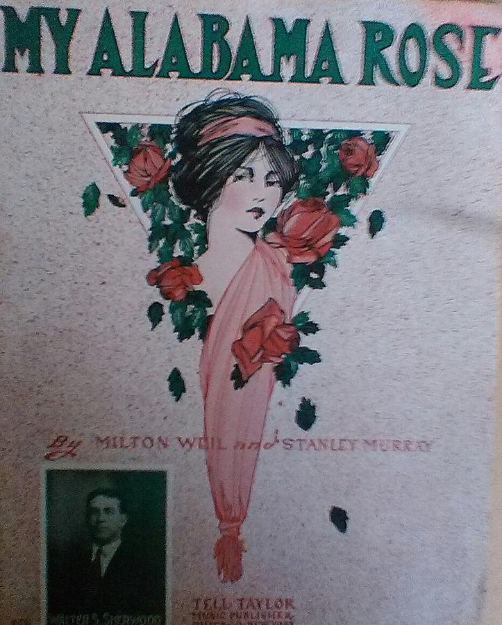 Vintage Sheet Music Photograph - My Alabama Rose  by Jeanette  Malinchok