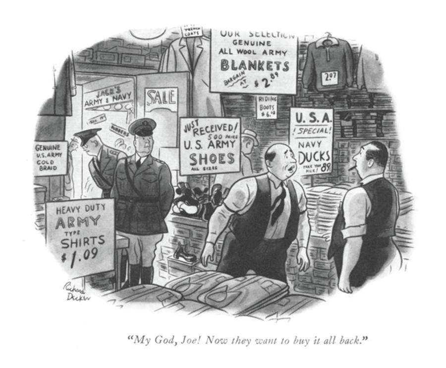 My God, Joe! Now They Want To Buy It All Back Drawing by Richard Decker