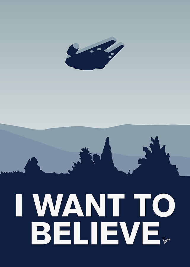 Classic Digital Art - My I want to believe minimal poster-millennium falcon by Chungkong Art