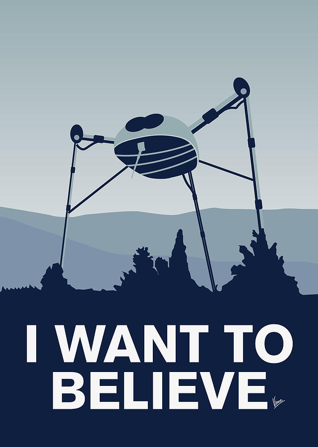 Classic Digital Art - My I Want To Believe Minimal Poster-war-of-the-worlds by Chungkong Art