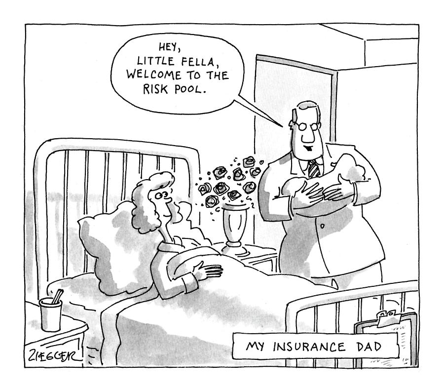 My Insurance Dad Drawing by Jack Ziegler