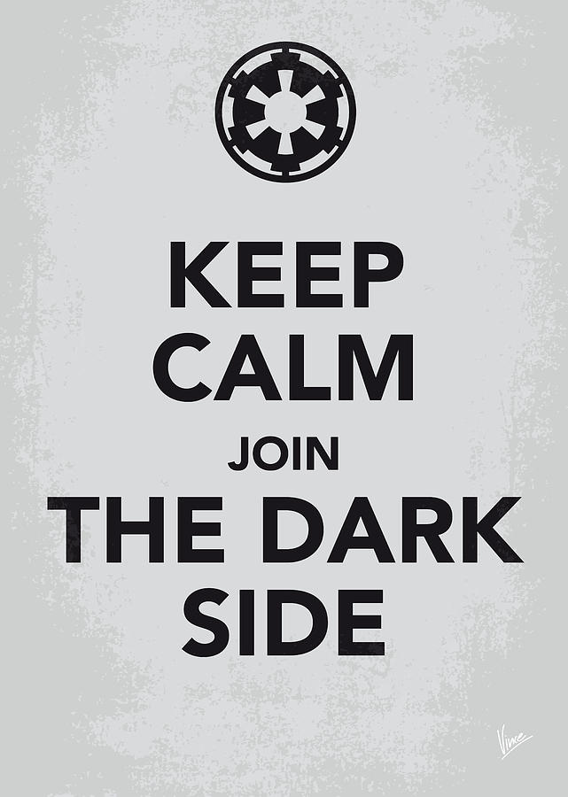 Star Digital Art - My Keep Calm Star Wars - Galactic Empire-poster by Chungkong Art