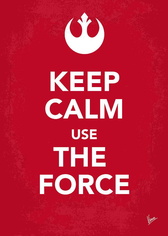 Star Digital Art - My Keep Calm Star Wars - Rebel Alliance-poster by Chungkong Art