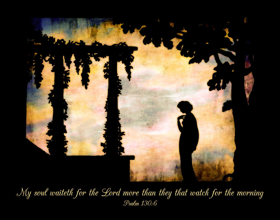 Morning Digital Art - My Soul Waiteth On The Lord by Denise Beverly