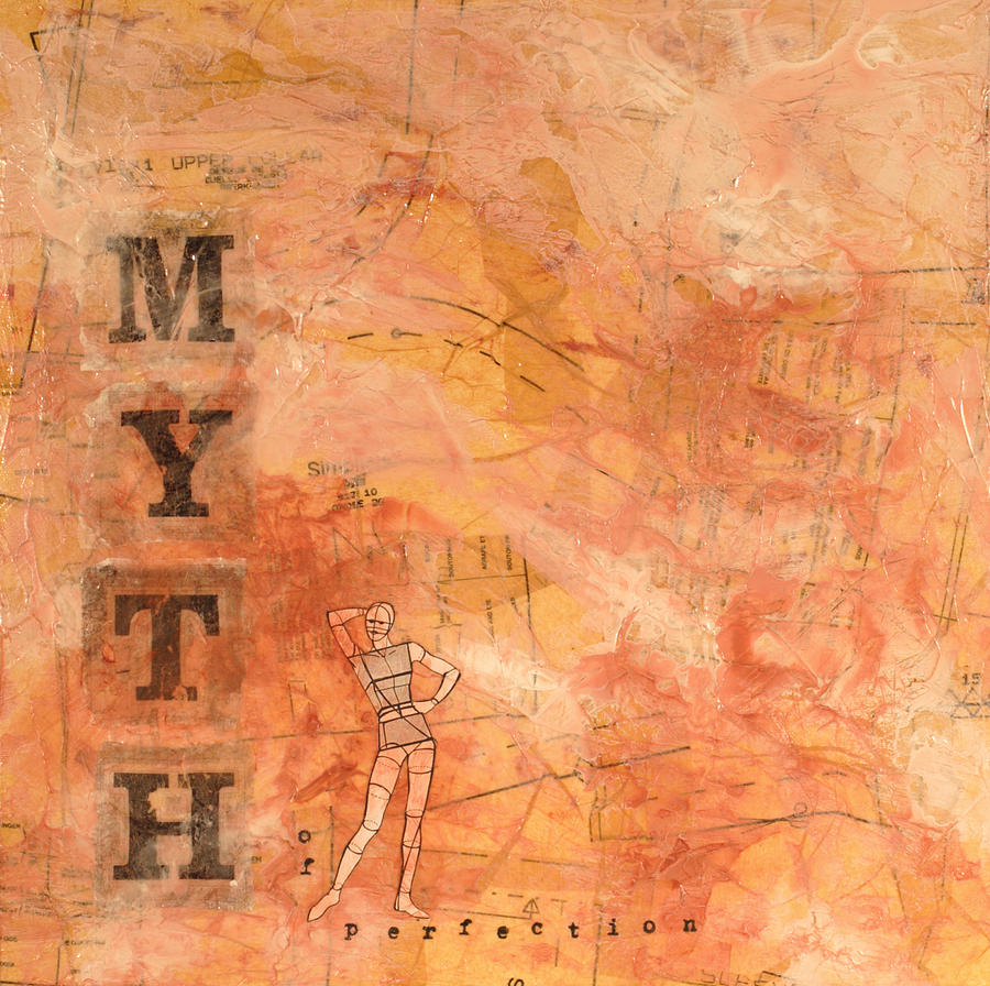 Myth Painting - Myth Of Perfection by Carlynne Hershberger