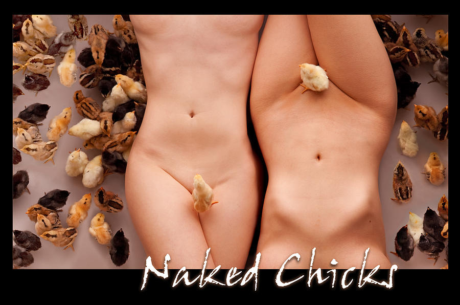Chicks Photograph - Naked Chicks 1 by Dario Infini
