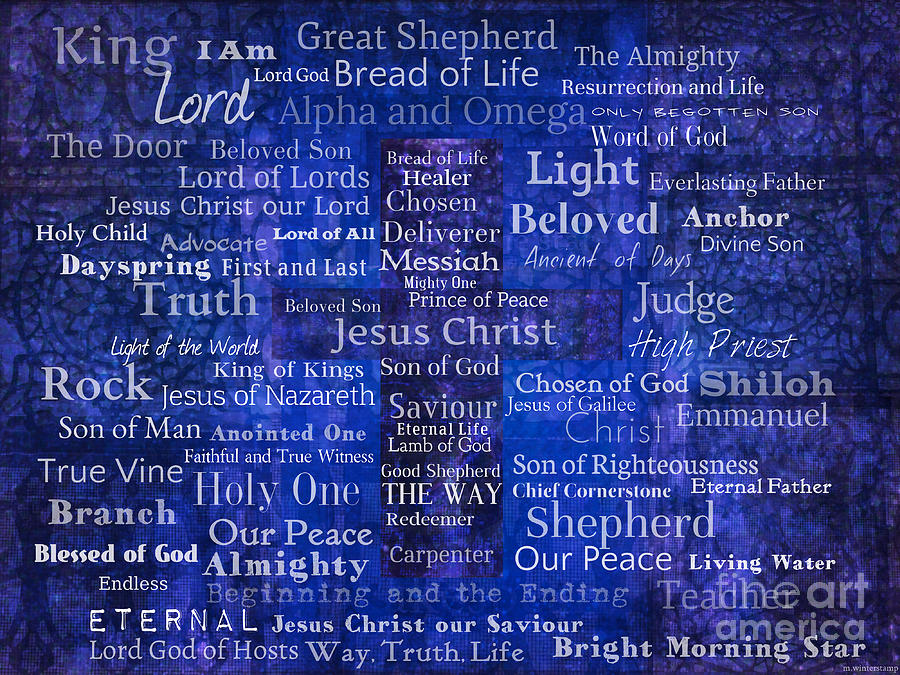 Names And Titles Of Jesus Christ With Blue Background Mixed Media by Creative Christian