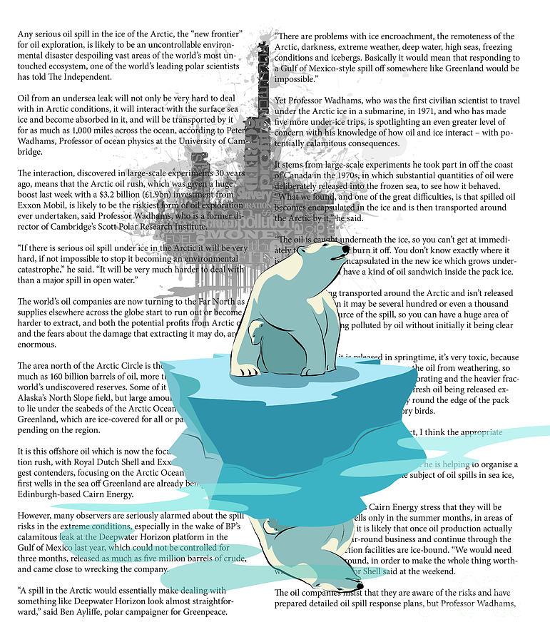 Polar Bear Digital Art - Need More Ice Not Oil by Sassan Filsoof