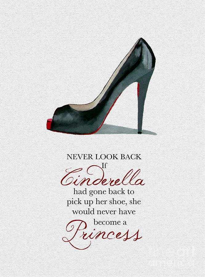 Christian Louboutin Mixed Media - Never Look Back by My Inspiration