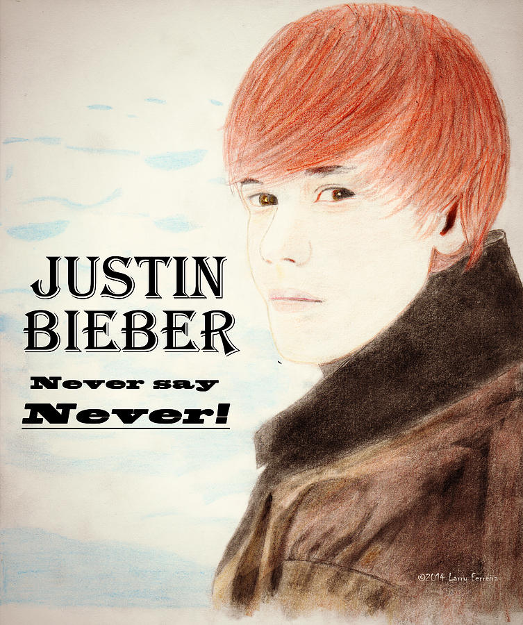 Never Say Never Drawing