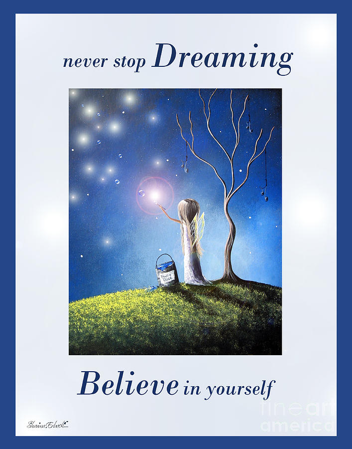 Hope Painting - Never Stop Dreaming By Shawna Erback by Shawna Erback