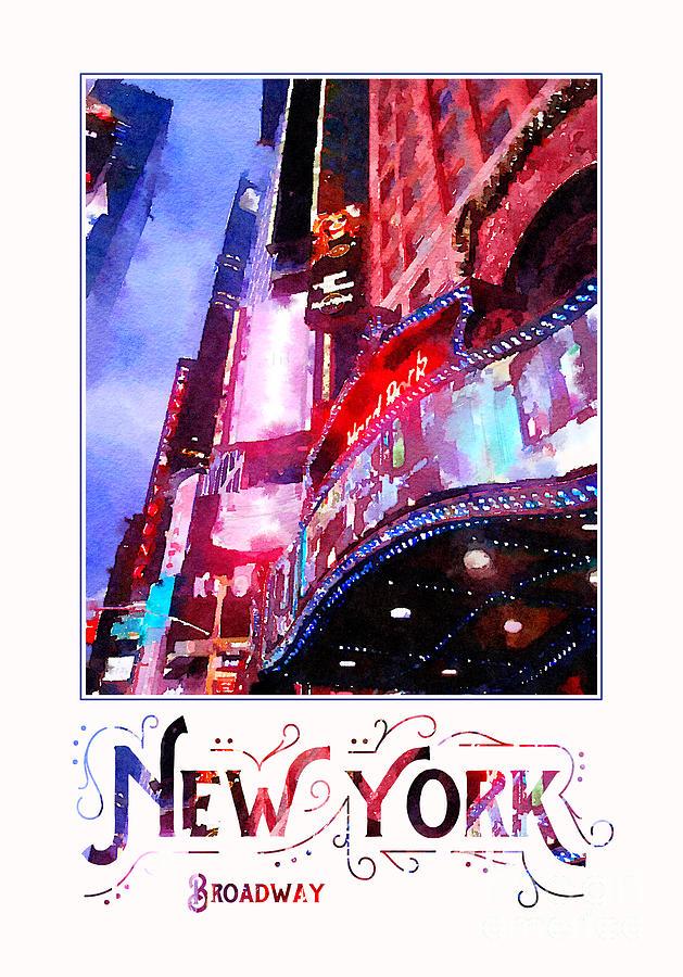 Manhattan Digital Art - New York City Broadway Night Lights Digital Watercolor by Beverly Claire Kaiya