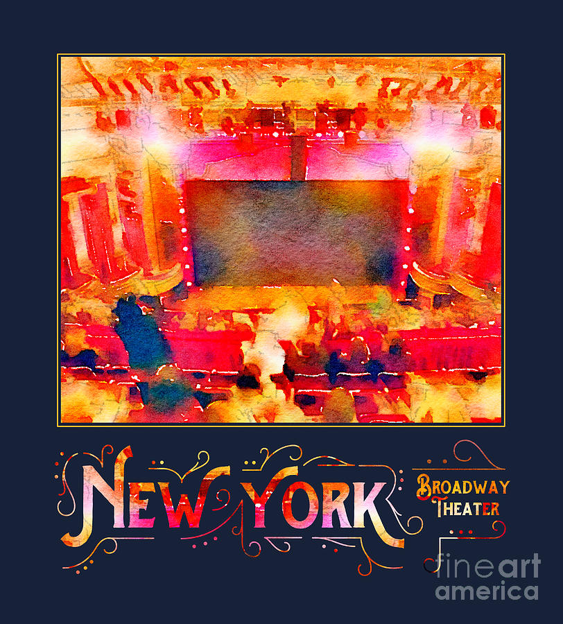 Theater Digital Art - New York City Broadway Theater Digital Watercolor by Beverly Claire Kaiya