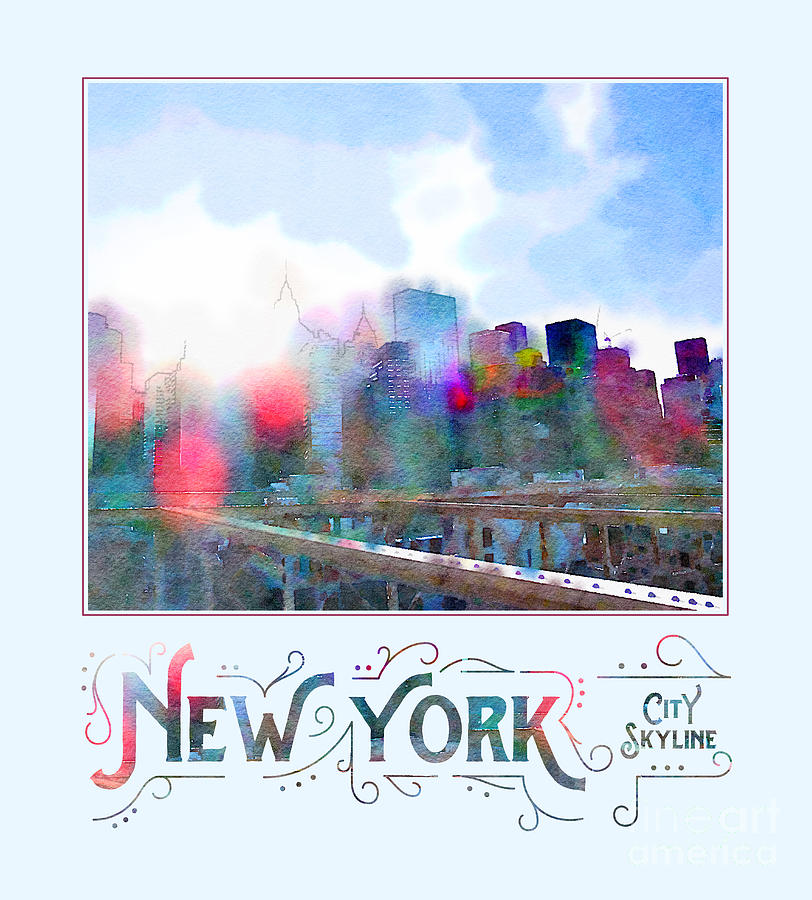 Skyline Digital Art - New York City Skyline Digital Watercolor by Beverly Claire Kaiya