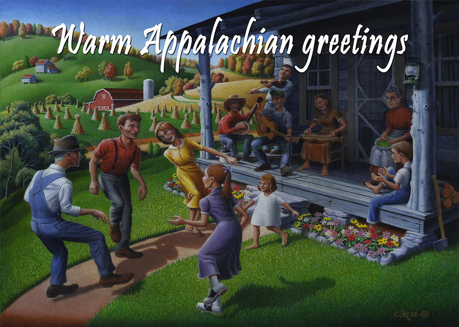 Warm Painting - No 23 Warm Appalachian Greetings Friendship Greeting Card by Walt Curlee