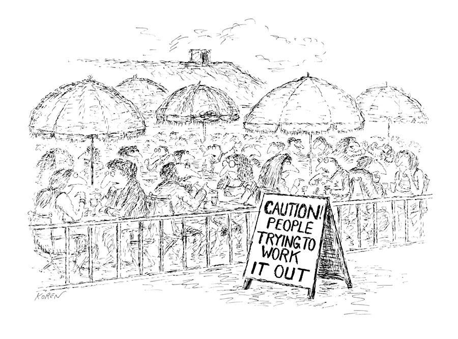 No Caption Drawing by Edward Koren