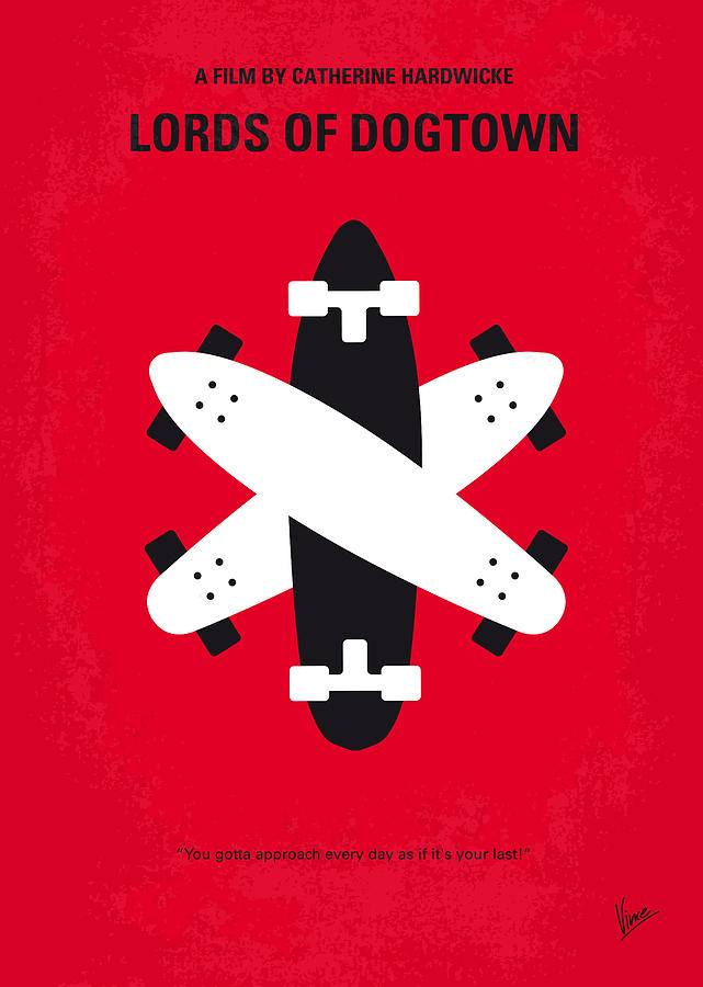 Lords Digital Art - No188 My The Lords Of Dogtown Minimal Movie Poster by Chungkong Art