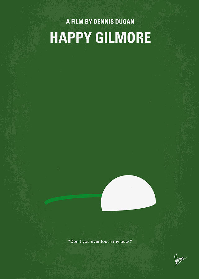 Happy Digital Art - No256 My Happy Gilmore minimal movie poster by Chungkong Art