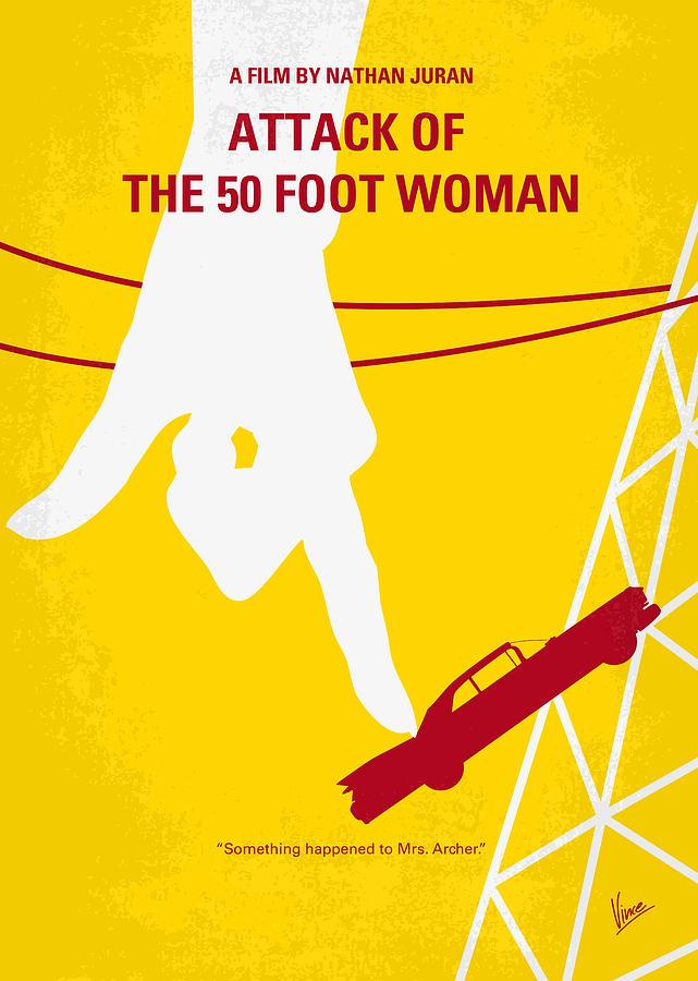Attack Digital Art - No276 My Attack Of The 50 Foot Woman Minimal Movie Poster by Chungkong Art