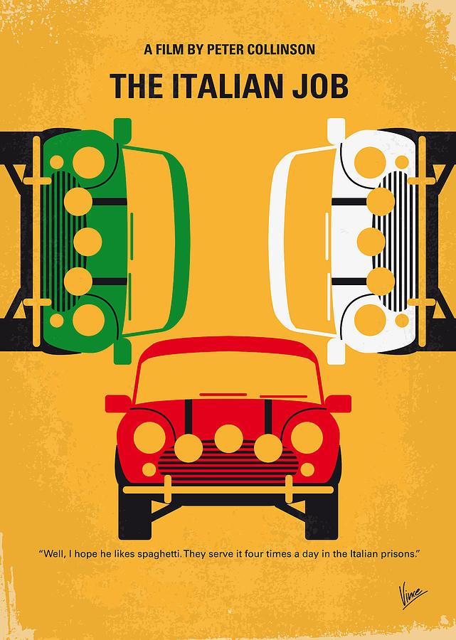 The Digital Art - No279 My The Italian Job Minimal Movie Poster by Chungkong Art