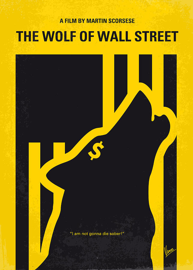 The Digital Art - No338 My wolf of wallstreet minimal movie poster by Chungkong Art