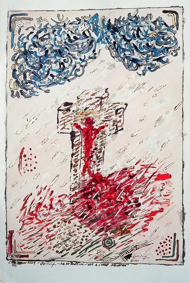 Jesus Christ Painting - Not A Cheap Salvation by Dietmar Scherf