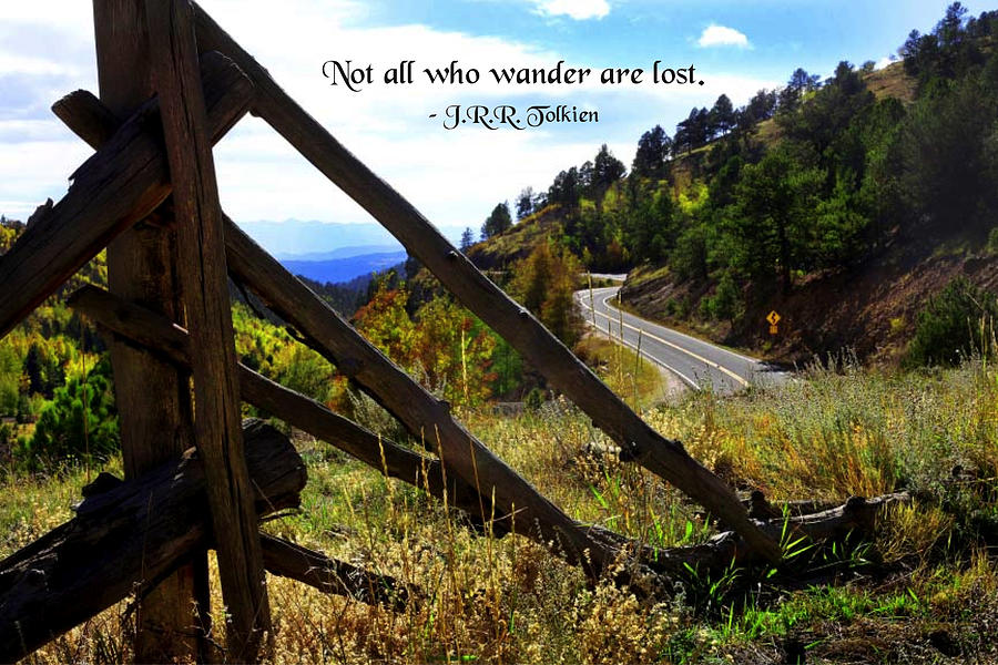 Quotation Photograph - Not All Who Wander by Mike Flynn