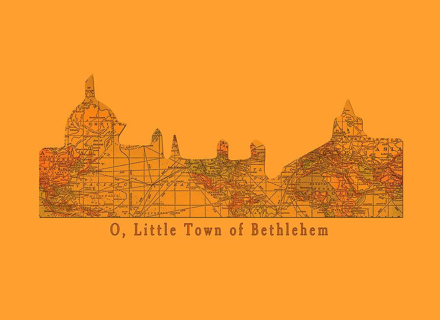 Little Town Digital Art - O Little Town Of Bethlehem by Sarah Vernon