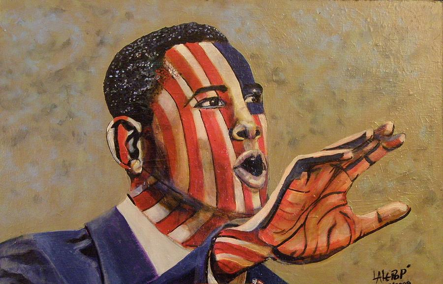 Obama Painting - Obama...a State Of Mind by James  Lalepop Becker